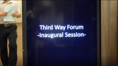Third Way Forum Inaugural Session
